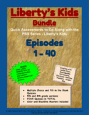 Liberty's Kids Companion Quizzes - BUNDLE - Episodes 1-40