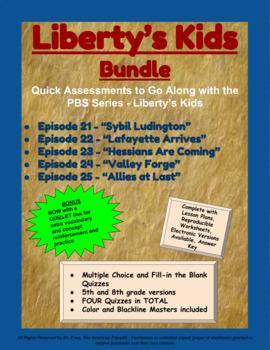 Liberty's Kids Companion Quizzes - BUNDLE - Episodes 21-25