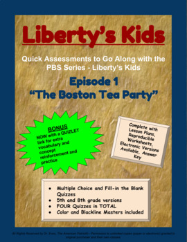 Liberty's Kids Companion Quizzes - Episode 1 - The Boston Tea Party