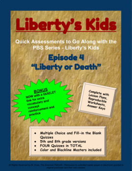 Liberty's Kids Companion Quizzes - Episode 4 - Liberty or Death