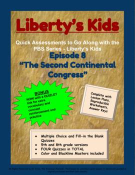 Liberty's Kids Companion Quizzes - Episode 8 - The Second Continental Congress