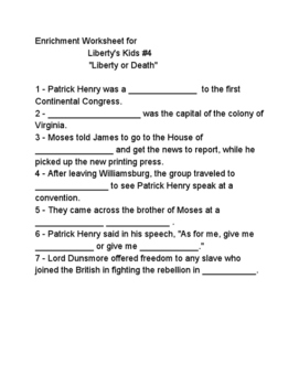 Liberty's Kids Enrichment Worksheet for #4 Liberty or Death by Mara ...