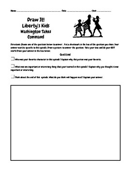Liberty's Kids Ep 11 Washington Takes Command Questions w/Write/Draw Assignment