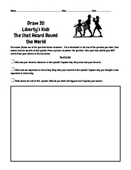 Liberty's Kids Ep.6 Shot Heard Round the World Questions w/Write/Draw Assignment