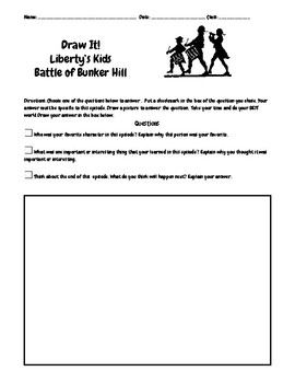 Liberty's Kids Ep. 9 Battle of Bunker Hill  Questions w/Write/Draw Assignment