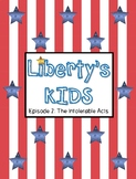 Liberty's Kids Episode 2 The Intolerable Acts Video Guide and Worksheet