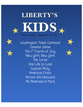 Liberty's Kids Episodes 11 - 20