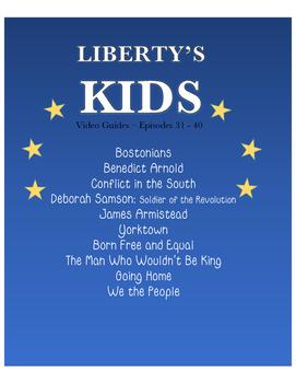 Liberty's Kids Episodes 31 - 40