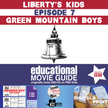 Liberty's Kids - Green Mountain Boys (E07) - Movie Guide | Worksheet