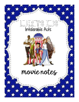 Liberty's Kids: Intolerable Acts