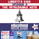 Liberty's Kids - Intolerable Acts (E02) - Movie Guide   Worksheet