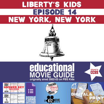 Liberty's Kids - New York, New York (E14) - Movie Guide | Worksheet