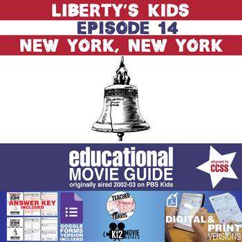 Liberty's Kids - New York, New York (E14) - Movie Guide | Worksheet
