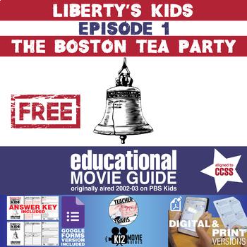 Liberty's Kids - The Boston Tea Party (E01) - Movie Guide | Worksheet