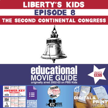 Liberty's Kids - The Second Continental Congress (E08) - Movie Guide | Worksheet
