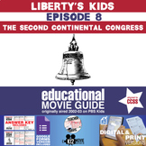 Liberty's Kids - The Second Continental Congress (E08) - Movie Guide   Worksheet