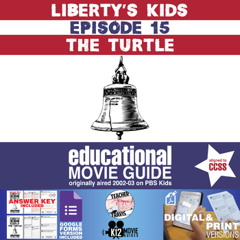 Liberty's Kids - The Turtle (E15) - Movie Guide | Worksheet