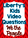 Liberty's Kids: We The People Video Questions - FREEBIE
