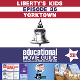 Liberty's Kids - Yorktown (E36) - Movie Guide | Worksheet