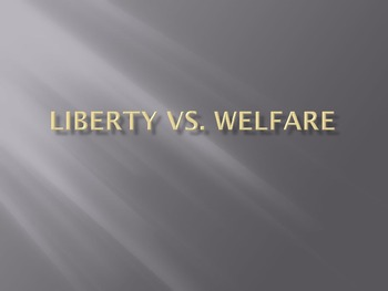 Liberty vs. Welfare (Rugged individual and the Forgotten Man)