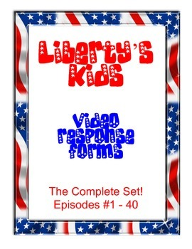 Liberty's Kids Video Response Forms - The Complete Set - Episodes 1 - 40