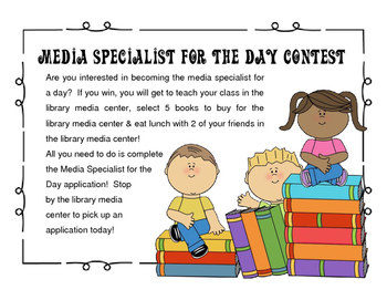 Librarian for the Day Contest/Media Specialist for the Day Contest
