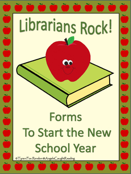 Librarians Rock! Forms to Start the New School Year
