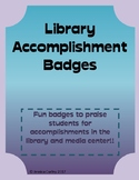 Library Accomplishment Badges!