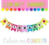 Library Banner Display - Colour me Confetti
