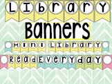 Library Banners for the classroom