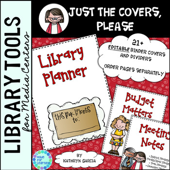 Library Binder/Planner COVERS ONLY: Editable School Theme