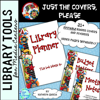 Library Binder/Planner COVERS ONLY: Editable Scrappy Theme