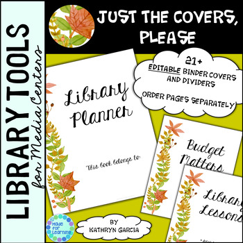 Library Binder/Planner COVERS ONLY: Editable Fall Leaves