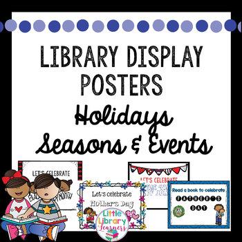 Library Book Display Posters- Holidays, Seasons, Events