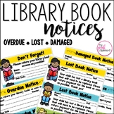 Library Book Notices for Overdue, Late and Damaged Books