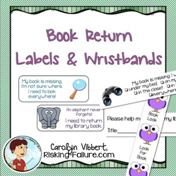 Book Return Labels and Wristbands