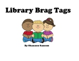 Library Brag Tags