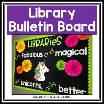 Library Bulletin Board ~ Libraries are Fabulous and Magical