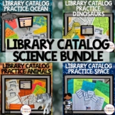 Library Catalog Practice   Science BUNDLE