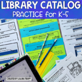 Library Catalog Practice for K - 5