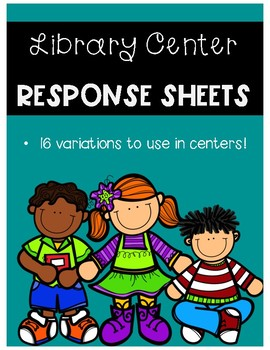 Library Center Response Sheets