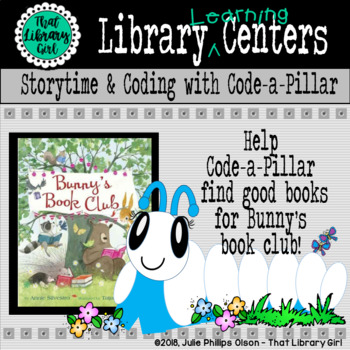 Library Centers - Storytime, Book Selection, and Coding with Code-a-Pillar