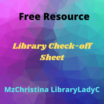 Library Check-off Sheet
