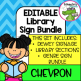Library Chevron Posters Bundle: Dewey Decimal + (EDITABLE) Library Section Signs