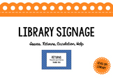 Library Circulation Desk Signage