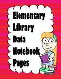 Library Data Notebook Activities- Elementary - Grades 1-5