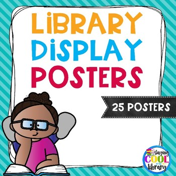 Library Display Posters or Signs