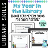 School Library End of Year Memory Book for Google Slides™