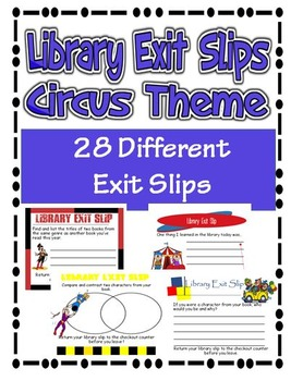 Library Exit Slips Circus Theme