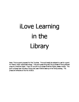 Library Grant Proposal for iPod Touches: iLove Learning in the Library